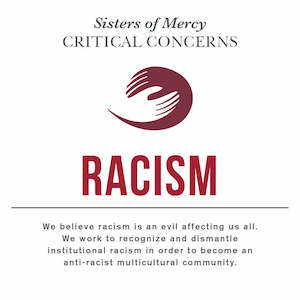 Sisters of Mercy Critical Concern with Racism and a quote underneath