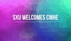 SXU Welcomes CMHE