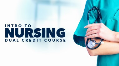 Intro to Nursing Dual Credit Course
